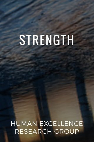 STRENGTH HUMAN EXCELLENCE RESEARCH GROUP