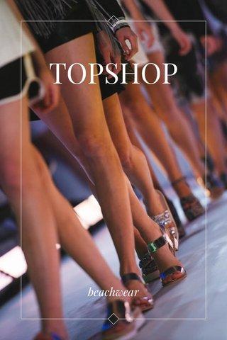TOPSHOP beachwear