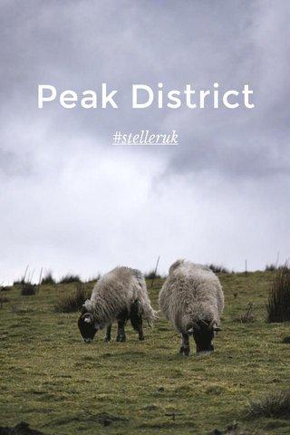 Peak District #stelleruk