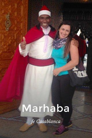 Marhaba fe Casablanca