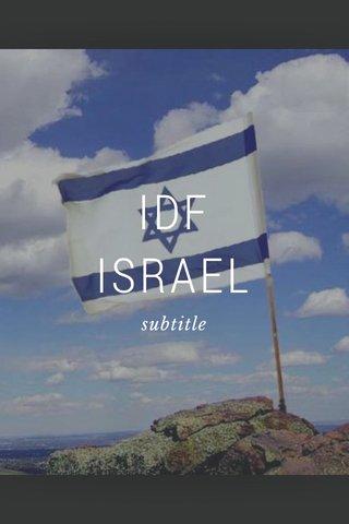 IDF ISRAEL subtitle