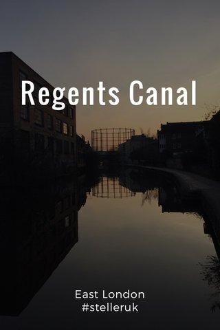 Regents Canal East London #stelleruk