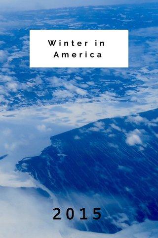 Winter in America 2015
