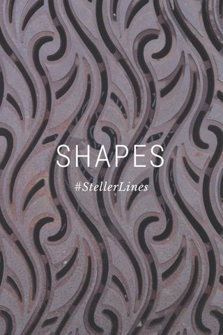 SHAPES #StellerLines