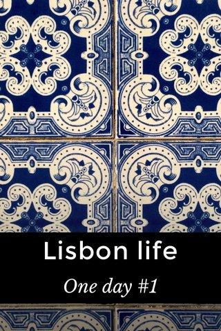 Lisbon life One day #1
