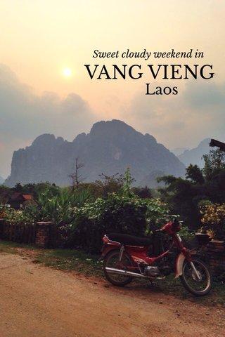 VANG VIENG Laos Sweet cloudy weekend in