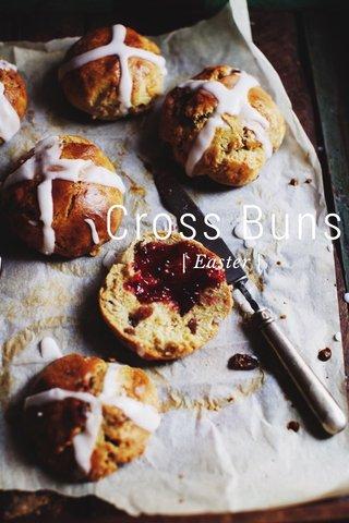 Cross Buns | Easter |