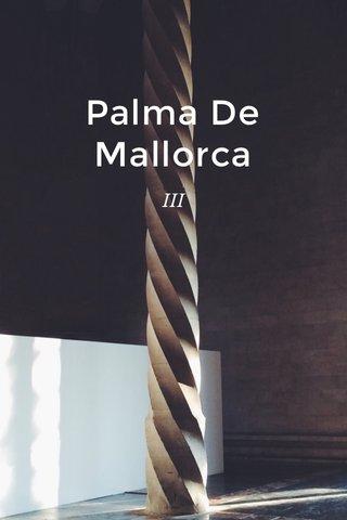 Palma De Mallorca III