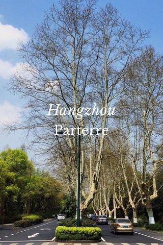 Hangzhou Parterre