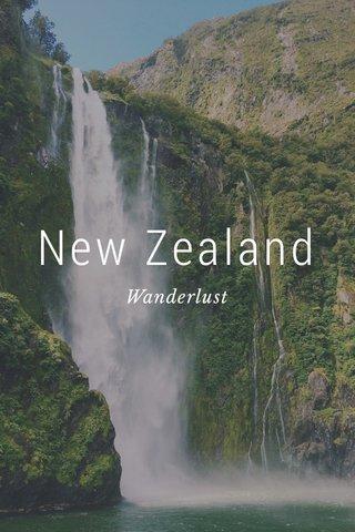 New Zealand Wanderlust