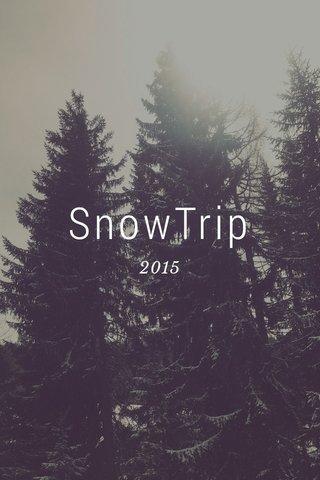 SnowTrip 2015