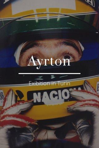 Ayrton Exibition in Turin