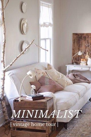 MINIMALIST | vintage home tour |