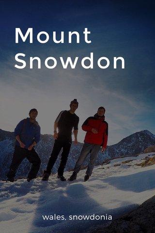 Mount Snowdon wales, snowdonia