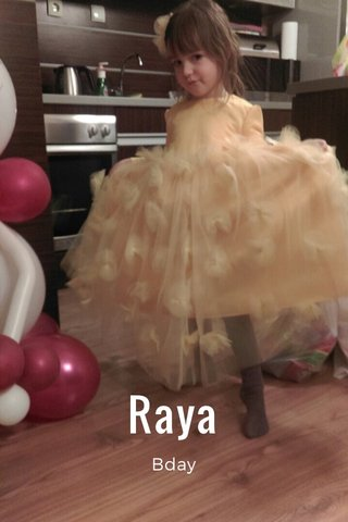 Raya Bday