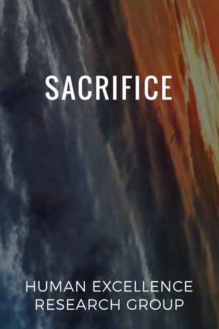 SACRIFICE HUMAN EXCELLENCE RESEARCH GROUP