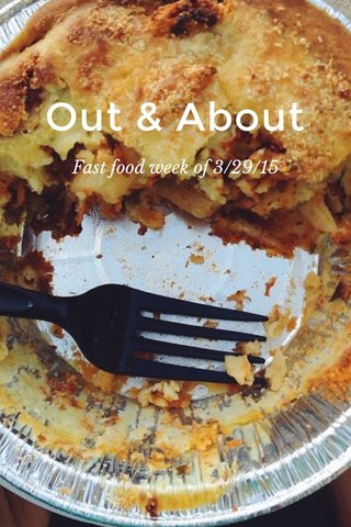 Out & About Fast food week of 3/29/15