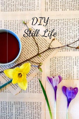 DIY Still Life