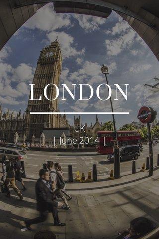 LONDON UK | June 2014 |