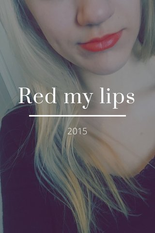 Red my lips 2015