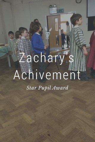 Zachary's Achivement Star Pupil Award