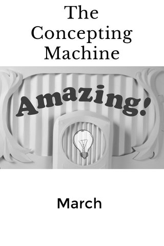 The Concepting Machine March