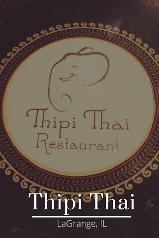 Thipi Thai LaGrange, IL