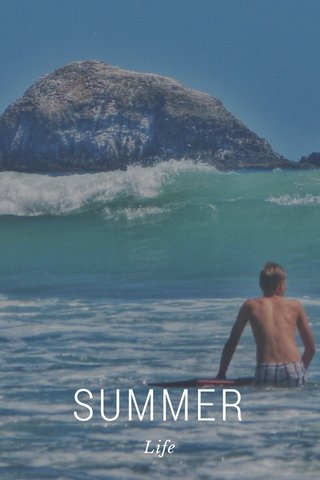 SUMMER Life