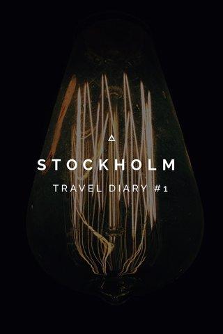 STOCKHOLM TRAVEL DIARY #1