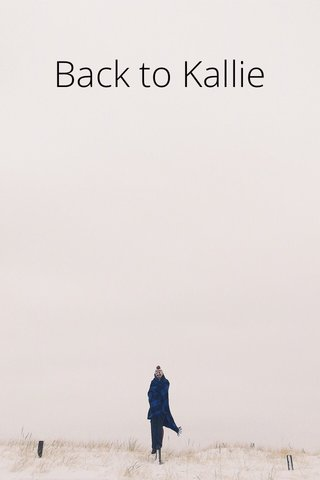 Back to Kallie