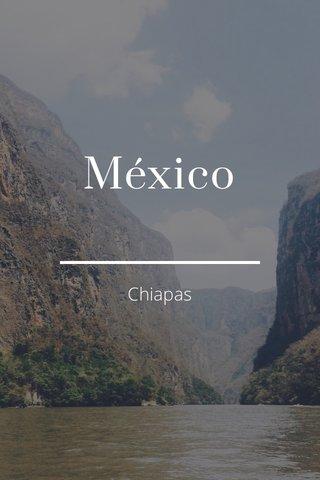 México Chiapas
