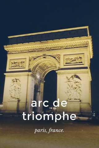 arc de triomphe paris, france.