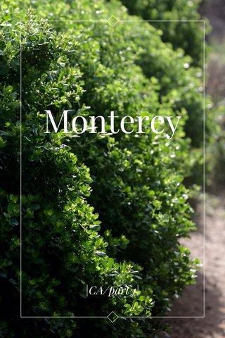 Monterey  CA/part 1 