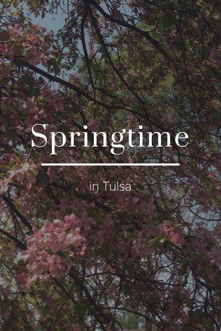 Springtime in Tulsa