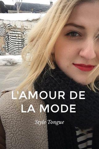 L'AMOUR DE LA MODE Style Tongue