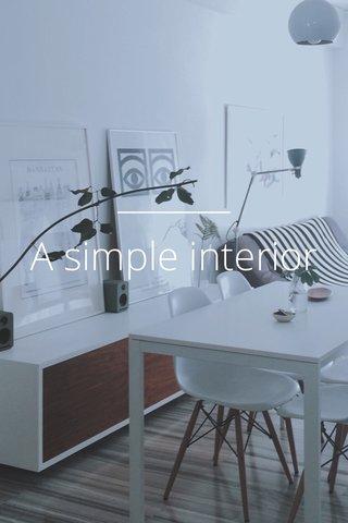 A simple interior