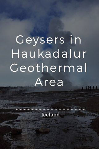 Geysers in Haukadalur Geothermal Area .................................................... Iceland .....................................................