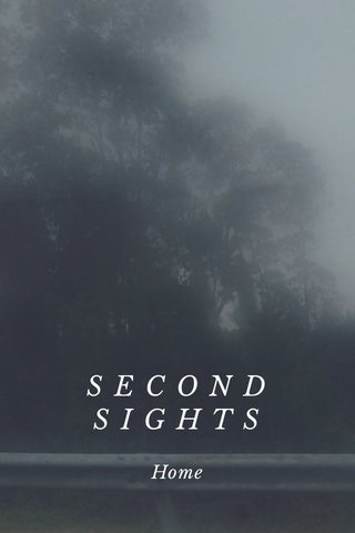 S E C O N D S I G H T S Home