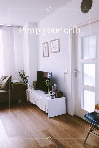 Pimp your crib