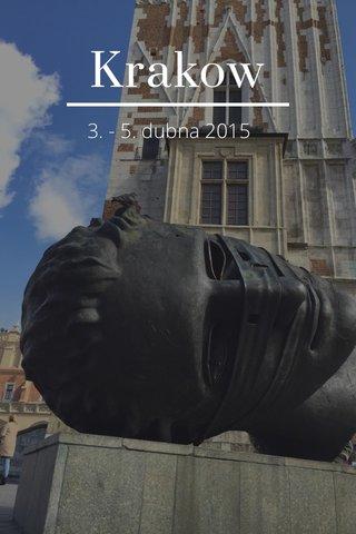 Krakow 3. - 5. dubna 2015