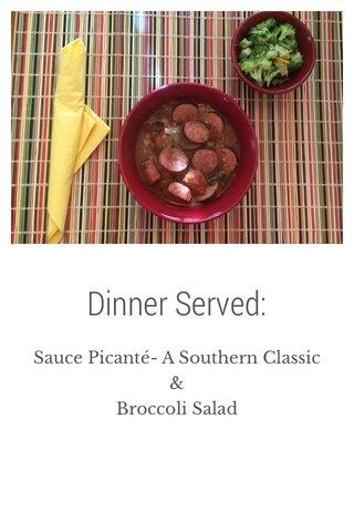 Dinner Served: