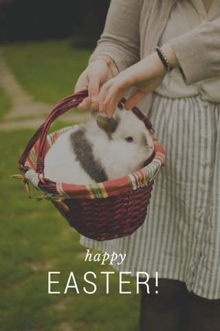EASTER! happy