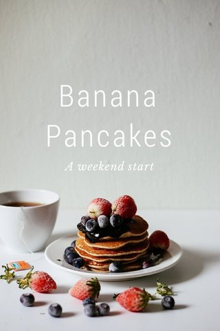 Banana Pancakes A weekend start