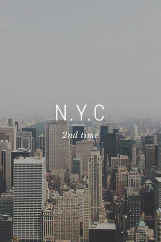 N.Y.C 2nd time