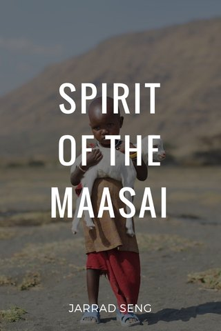 SPIRIT OF THE MAASAI JARRAD SENG