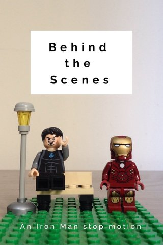 Behind the Scenes An Iron Man stop motion