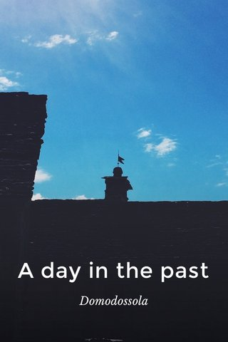 A day in the past Domodossola