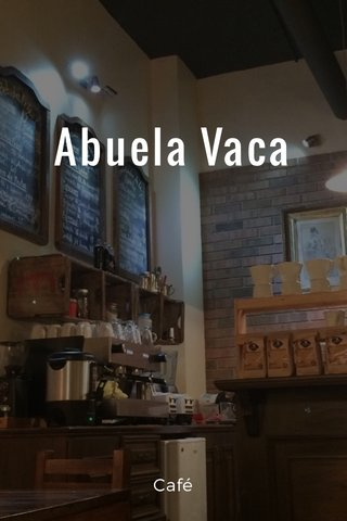 Abuela Vaca Café