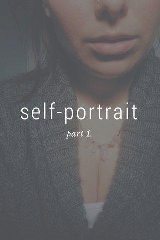 self-portrait part 1.