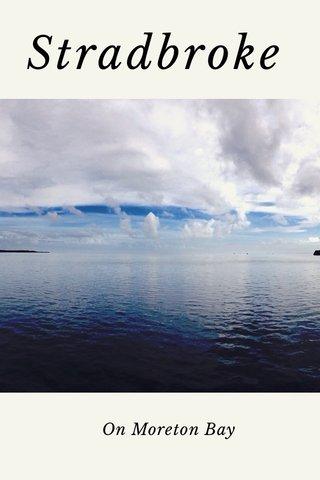 Stradbroke On Moreton Bay